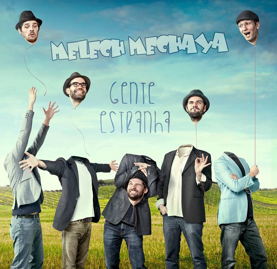 Melech Mechaya - Gente Estranha