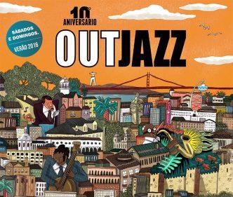 O Out Jazz está de volta em 2016 para comemorar seu 10º Aniversário! Aproveita o Sol, a boa música e a companhia dos amigos no jardins de Lisboa e Cascais.