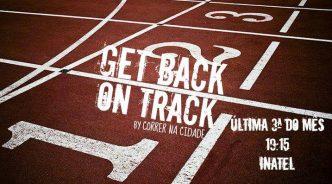 Get Back on Track são os treinos mensais que a Correr na Cidade preparou para ti! Tira os ténis do armário e vem correr no Inatel! :)