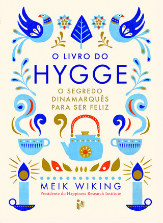 Hygge é considerado o motivo pelo qual a Dinamarca é o país mais feliz do Mundo. Venha descobrir este novo fenómeno com o Livro do Hygge!