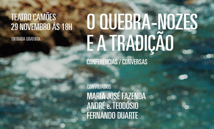 O Quebra-Nozes e a tradição - Teatro Camões