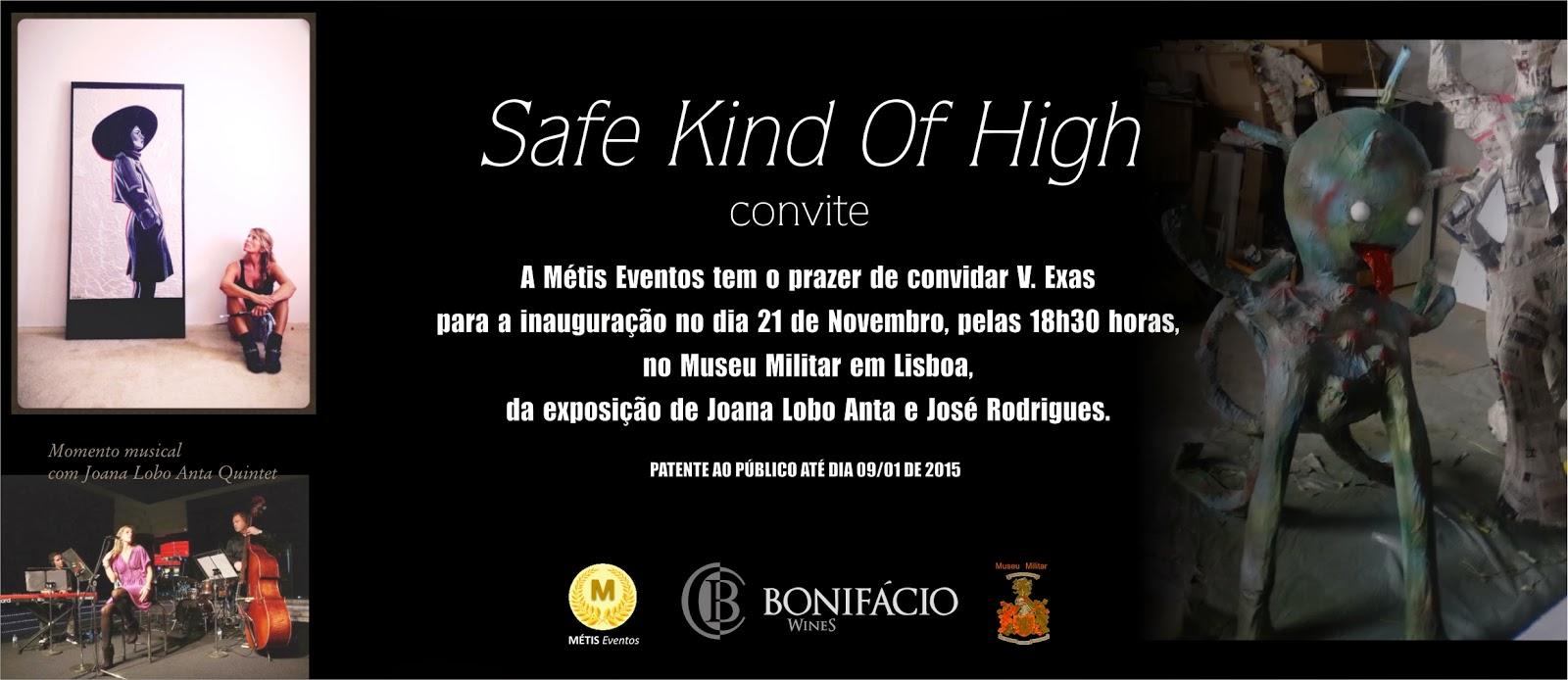 Safe Kind of High