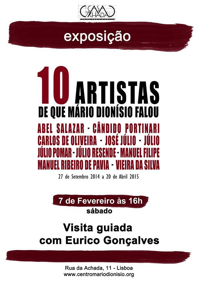 10 ARTISTAS DE QUE MÁRIO DIONÍSIO FALOU - Visita guiada por EURICO GONÇALVES