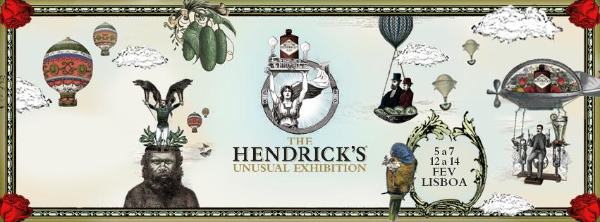 The Hendrick's Unusual Exhibition