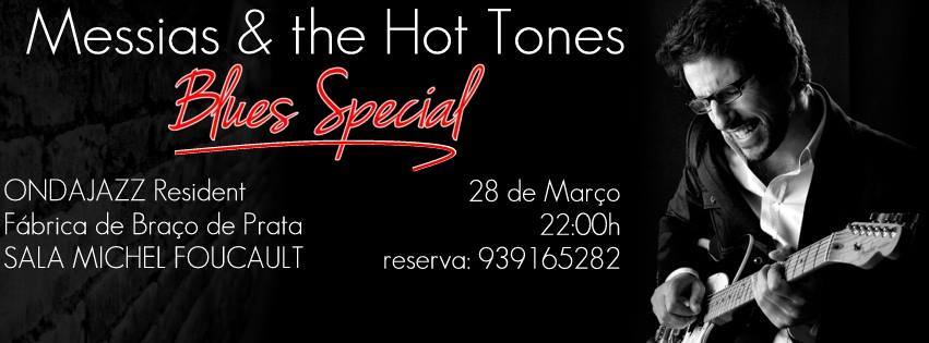 MESSIAS AND THE HOT TONES