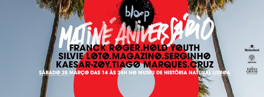 Matiné de 8º Aniversário Bloop Recordings