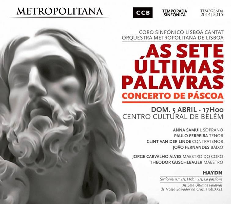 As sete últimas palavras - Concerto da Páscoa - Metropolitana