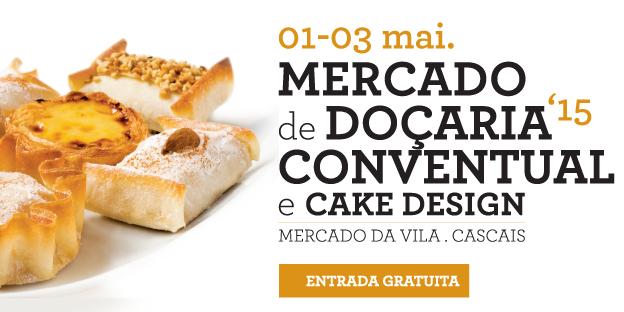 Mercado Doçaria Conventual e Cake Design regressa a Cascais