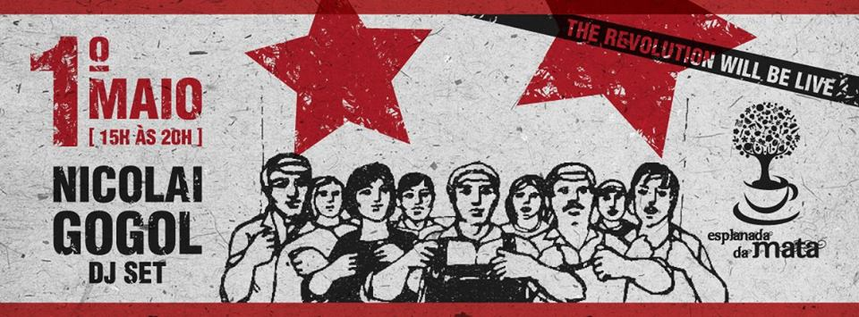 The Revolution Will Be Live - Esplanada da Mata