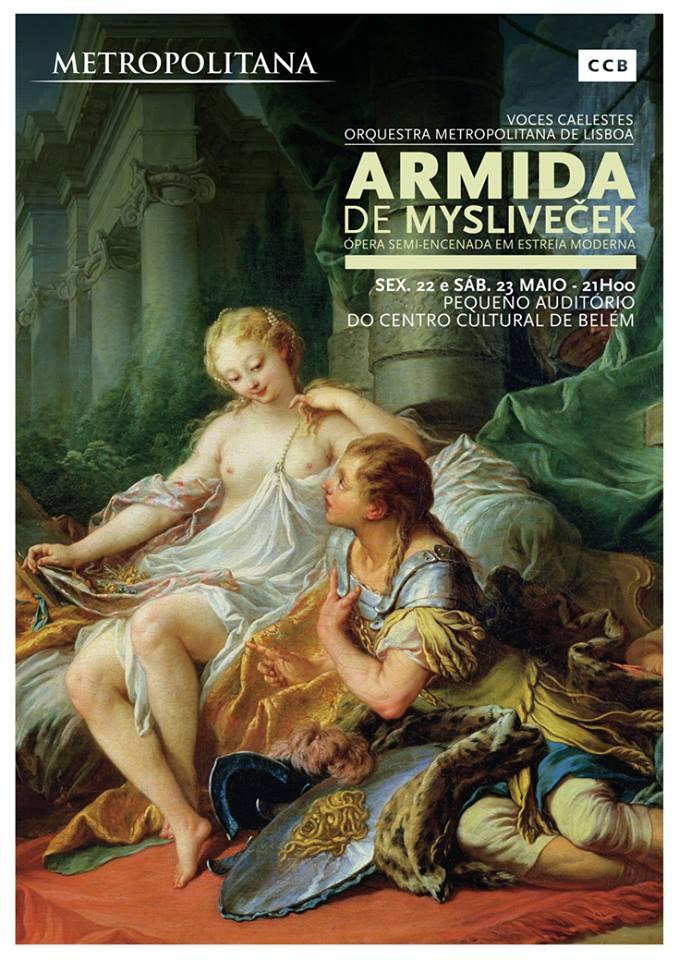 ARMIDA de MYSLIVEČEK - Orquestra metropolitana de Lisboa - Centro Cultural de Belém
