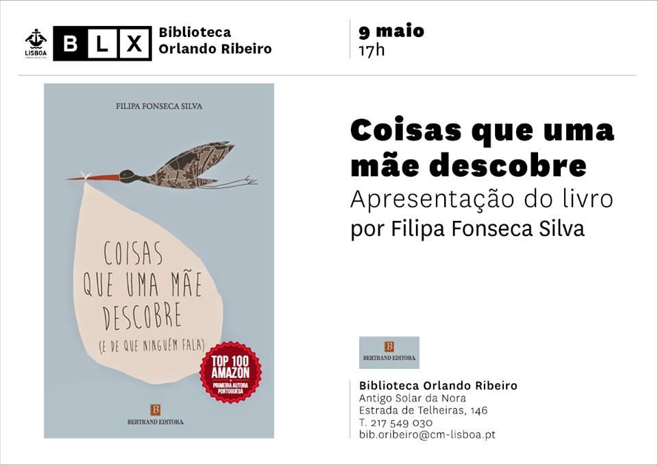 Apresentação d o livro Coisas Que Uma Mãe Descobre (e de que ninguém fala) de Filipa Fonseca Silva