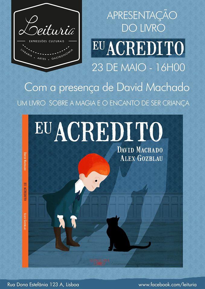 Apresentação de «Eu Acredito», com David Machado