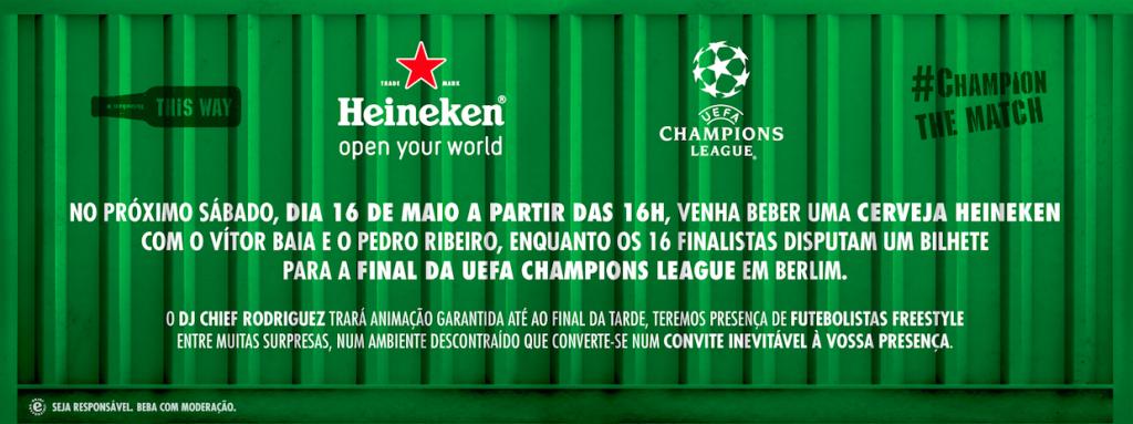 Heineken UCL Duelo Final