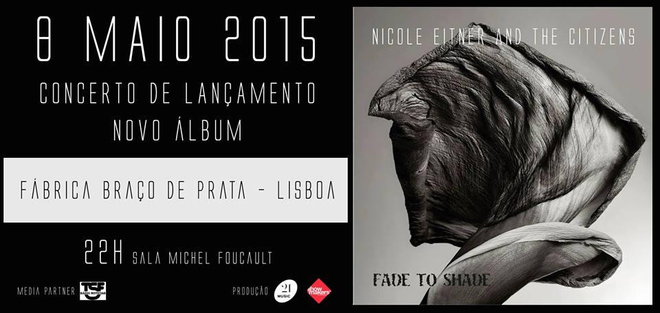 Lançamento do CD Fade to Shade de Nicole Eitner and The Citizens