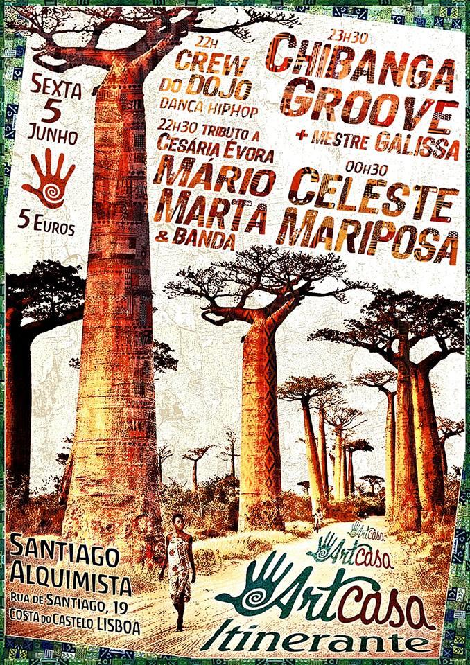Artcasa Itinerante Mário Marta Chibanga Groove e Mestre Galissa Celeste Mariposa Crew Do Dojo Santiago Alquimista