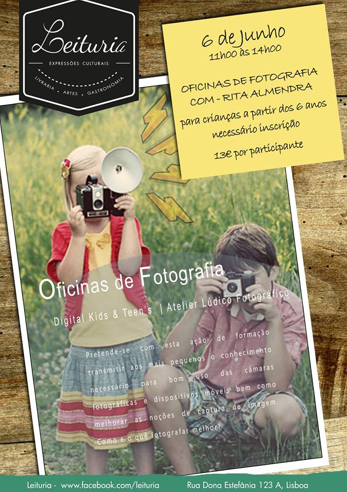 Digital Kid's & Teen´s - Oficinas de fotografia com Rita Almendra