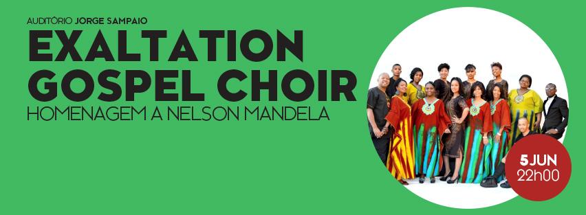 Exaltation Gospel Choir – Homenagem a Nelson Mandela - Centro Cultural Olga cadaval