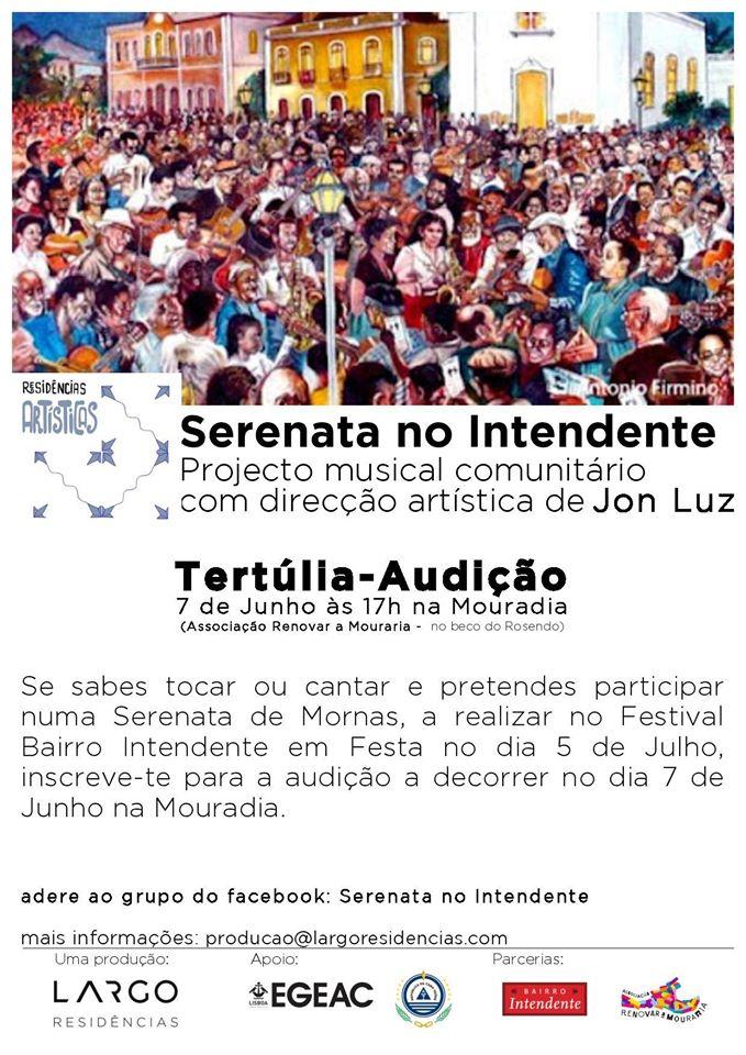 Serenata no Intendente - Projecto musical comunitário - Tertúlia - Audição