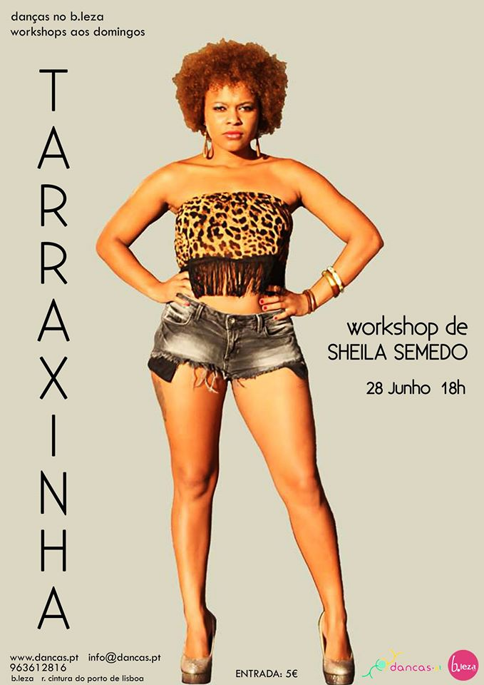 TARRAXINHA - workshop de Sheila Semedo