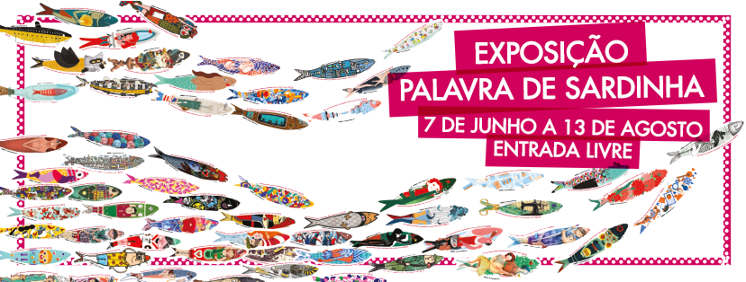 Exposição-Palavra-de-Sardinha-Festas-de-Lisboa