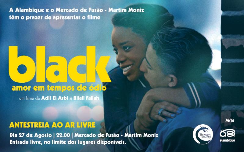 Black-Amor-em-Tempos-de-Ódio-Mercado-de-Fusão-Martim-Moniz