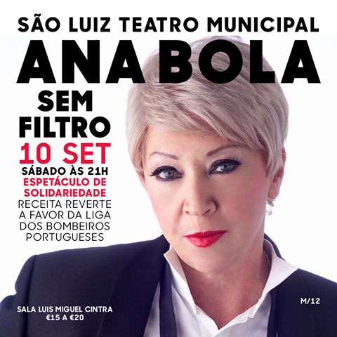 ana-bola-sem-filtro-teatro-sao-luiz-espectaculo-solidario-liga-bombeiros-portugueses