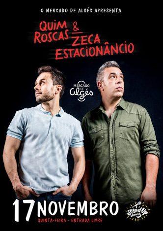 Quim Roscas e Zeca Estacionâncio sobem ao palco do Mercado de Algés para nos fazer rir :)