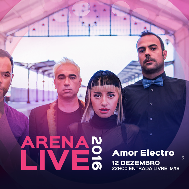 amor-electro-concertos-arena-live-2016-casino-lisboa