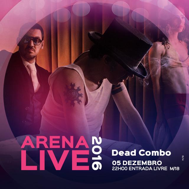 dead-combo-concertos-arena-live-2016-casino-lisboa