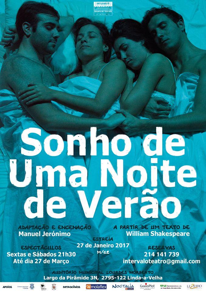 """O Intervalo Grupo de Teatro apresenta """"Sonho de uma Noite de Verão"""" de William Shakespeare numa encenação de Manuel Jerónimo. A não perder!"""