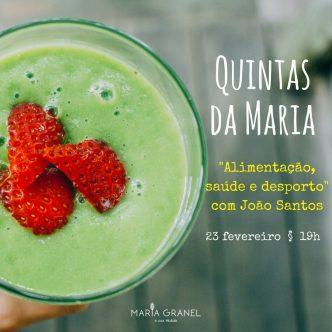 """Esta sessão da """"Quintas da Maria"""" é dedicada à """"Alimentação, saúde e desporto"""". O atleta João Santos partilhará connosco o seu batido Multi-campeão!"""