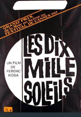 """""""Os Dez Mil Sóis"""" de Ferenc Kósa é o 2º filme do ciclo «Um homem na revolução: Mário Dionísio na RTP» que podemos ver dia 10 de Abril às 21:30."""