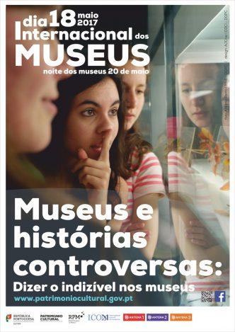"""Vem celebrar o Dia Internacional dos Museus que tem em 2017 o mote """"Museus e histórias controversas: dizer o indizível em museus""""."""