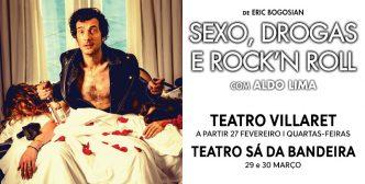 """O clássico """"Sexo, Drogas e Rock'n Roll"""" chega a Lisboa interpretado por Aldo Lima! Todas as quartas-feiras no Teatro Villaret."""