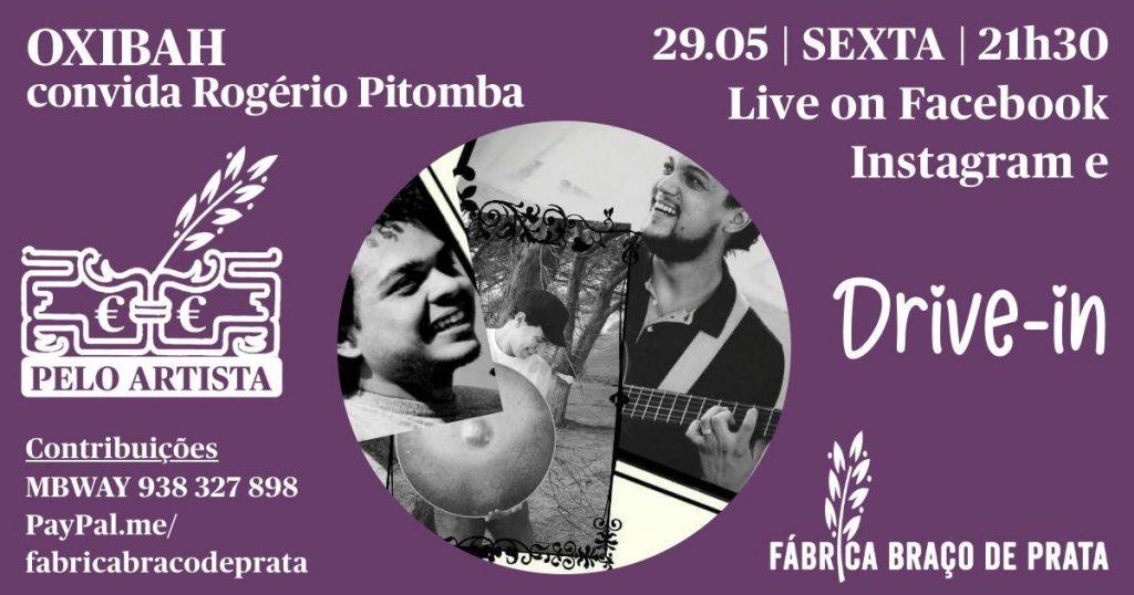 Oxibah convida Rogério Pitomba 29 de Maio às 21:30 no Drive-In da Fábrica Braço de Prata
