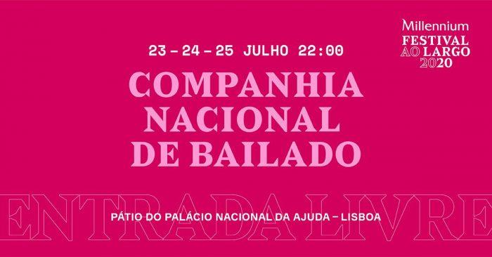 Festival ao Largo 2020 Companhia Nacional de Bailado