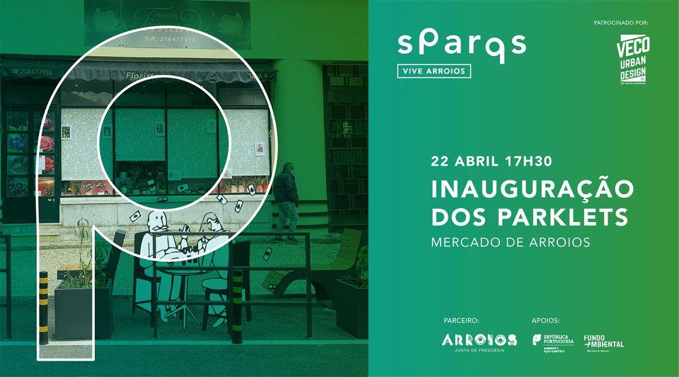 Inauguração dos Parklets no Mercado de Arroios - Lisboa